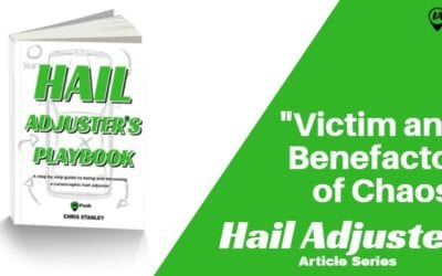 Hail Adjuster, Victim and Benefactor of Chaos