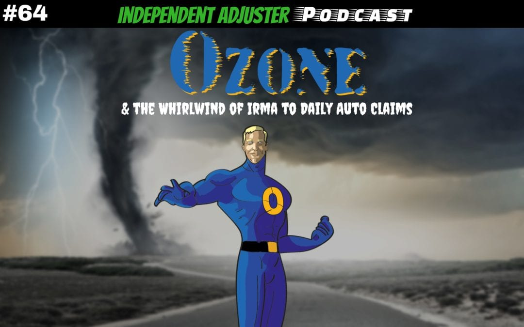 IA 64: Ozone and the Whirlwind of Irma to Daily Auto Claims