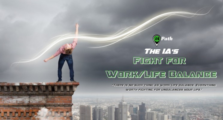 The IA's Fight for Work Life Balance
