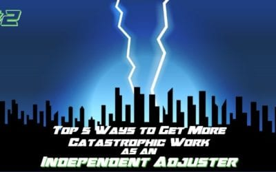 Why Getting an Adjusters License Just Isn't Enough – Tip #2