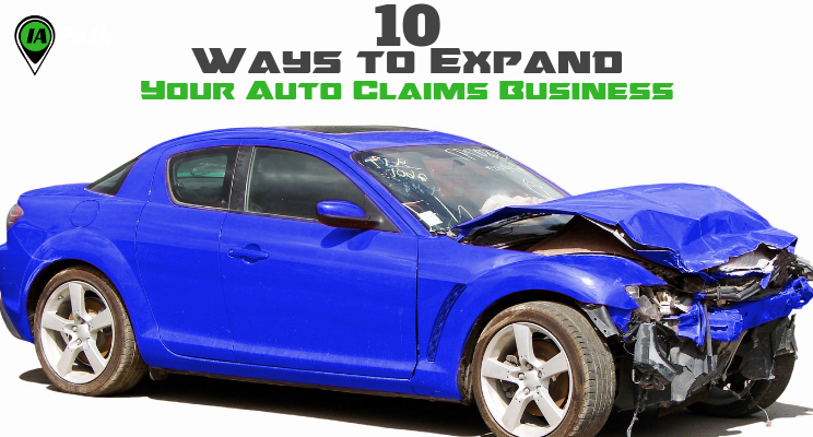 IA 88: 10 Ways to Expand Your Daily Auto Claims Business