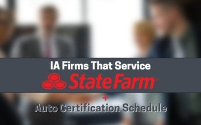 10 State Farm IA Firms + 2019 Auto Certification Schedule