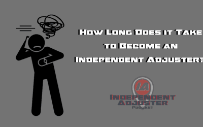 IA 125: How Long Does it Take to Become an Independent Adjuster