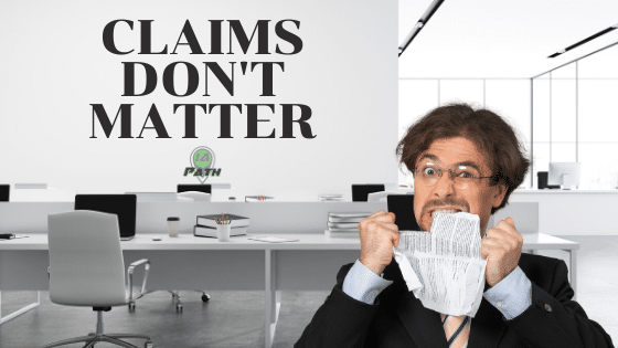 Claims Don't Matter