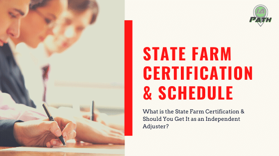 How to Get the State Farm Adjuster Certification
