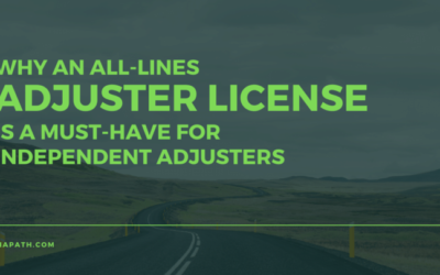 Why An All-Lines Adjuster License is a Must-Have