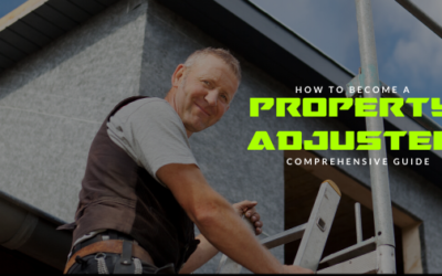 How to Become a Property Adjuster: A Comprehensive Guide