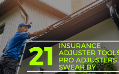 21 Insurance Adjuster Tools Pro Adjusters Swear By